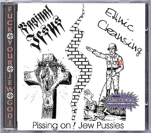 V/A Split - Vaginal Jesus / Ethnic Cleansing 'Pissing On Jew Pussies'