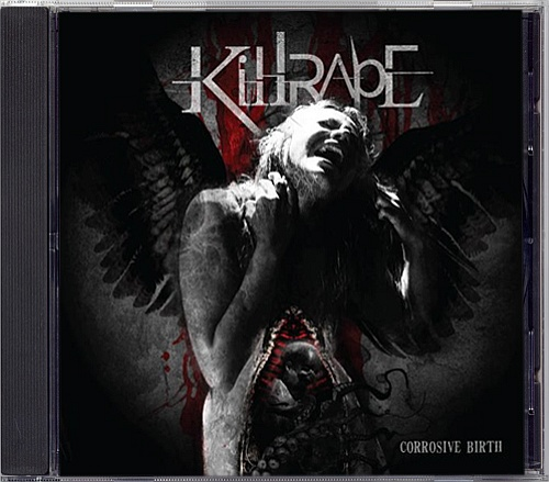 Killrape - Corrosive Birth