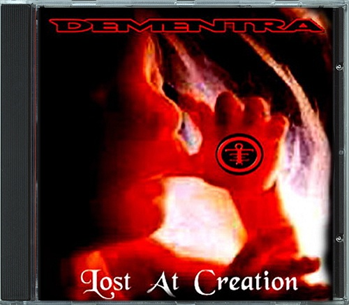 Dementra - Lost At Creation