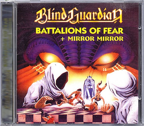 Blind Guardian - Battalions Of Fear + Mirror, Mirror