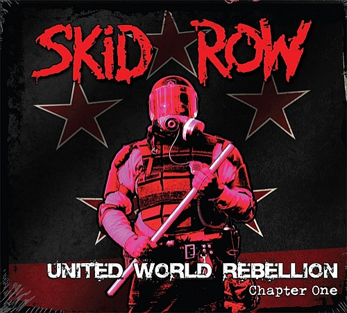 Skid Row - United World Rebellion. Chapter One