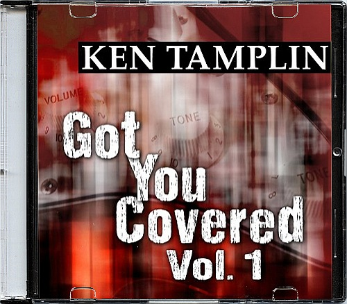 Ken Tamplin - Got You Covered, Vol. 1