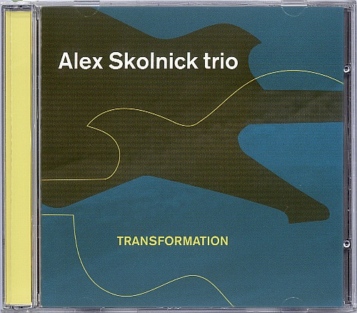 Alex Skolnick Trio - Transformation