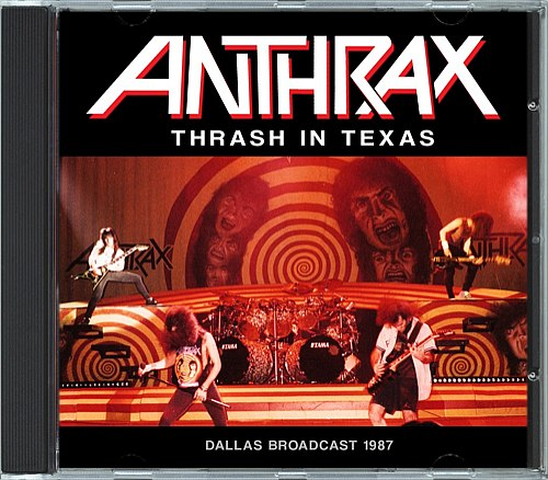 Anthrax ‎- Thrash In Texas