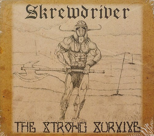 Skrewdriver - The Strong Survive