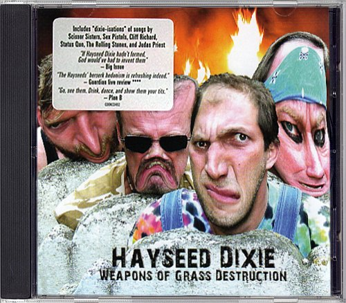 Hayseed Dixie - Weapons Of Grass Destruction