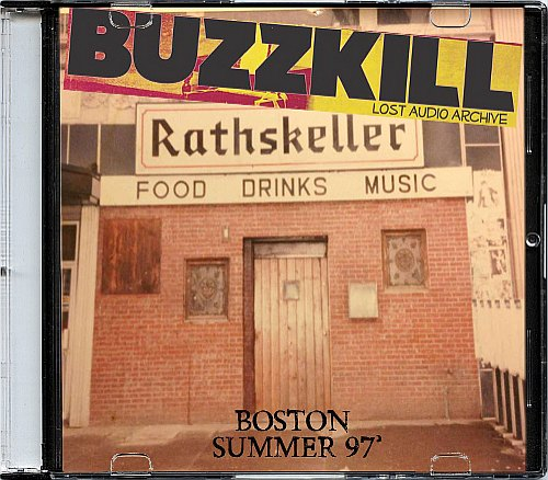 Buzzkill - Live At The Rat - Boston 97'