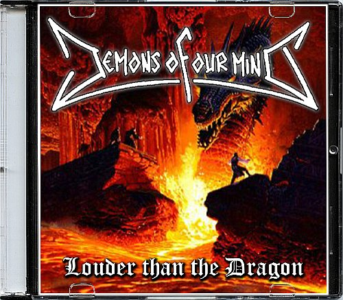 Demons Of Our Mind - Louder Than The Dragon